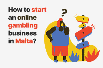 How do I Start an Online Gambling Business in Malta? The Online Casino Market Expert Answers