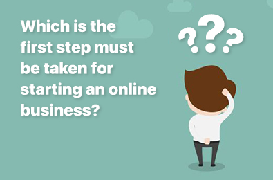 Starting an Online Business: Which is the First Step to be Taken? The Online Casino Market Expert Answers
