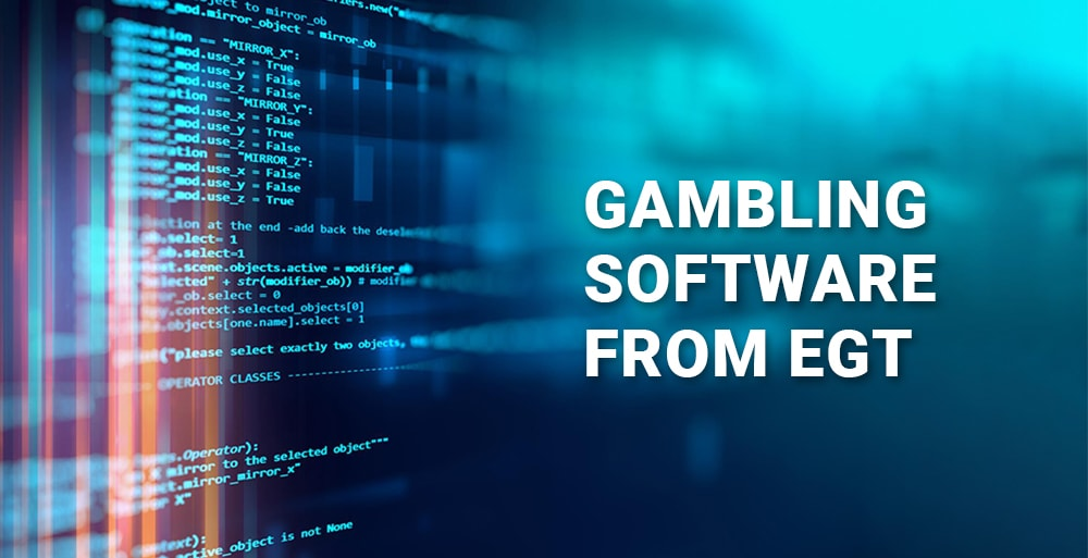 Top-quality gambling software from EGT