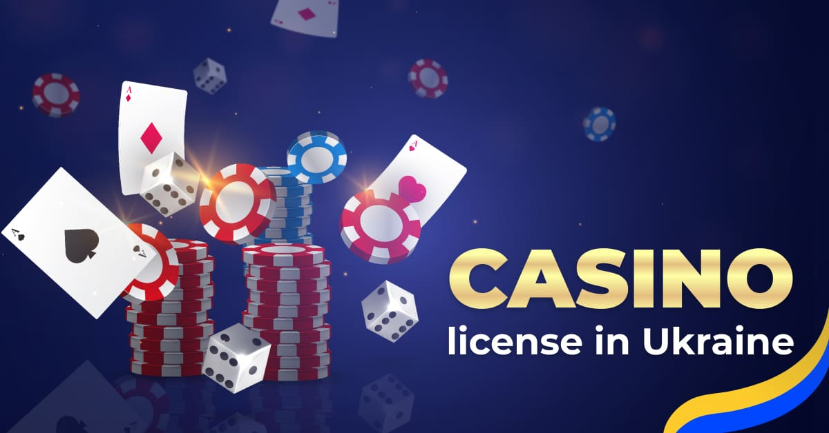 Gambling in Ukraine: how to obtain a license